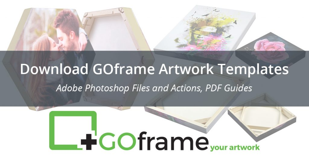 Download GOframe Artwork Templates | Photoshop files and actions, PDF guides