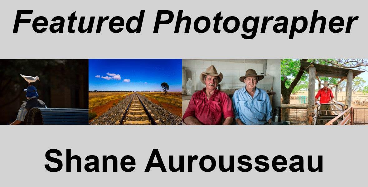 Fine Art Foto Featured Photographer Shane Aurousseau