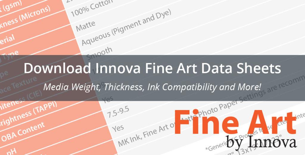 Download Innova Fine Art Data Sheets